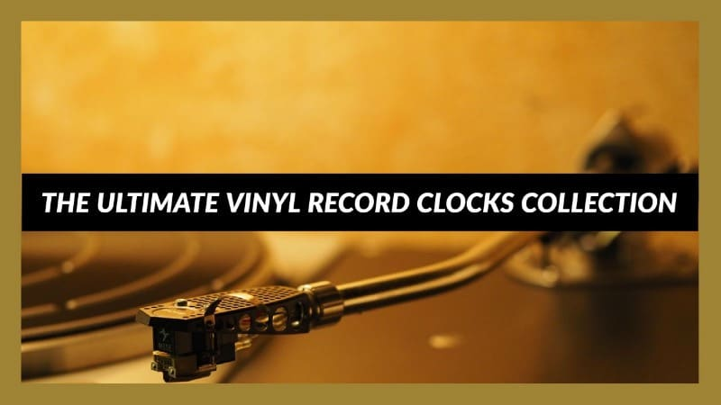 15+ Vinyl Record Clocks – The Ultimate Collection For 2017