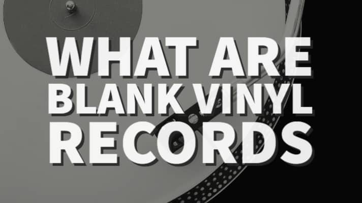 What are blank vinyl records and what do people do with them?